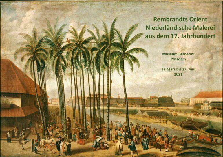 »Rembrandts Orient« im Museum Barberini, Potsdam