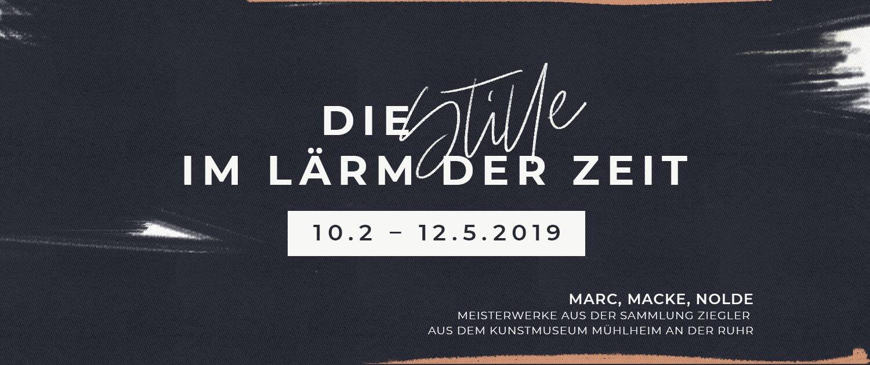 Ausstellung »Die Stille im Lärm der Zeit« – Marc, Macke, Nolde – im Kunstmuseum Moritzburg, Halle
