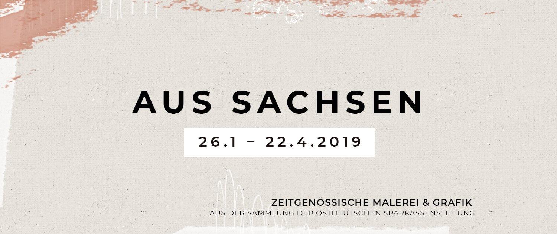 Zur Ausstellung »Aus Sachsen« in den Kunstsammlungen Chemnitz