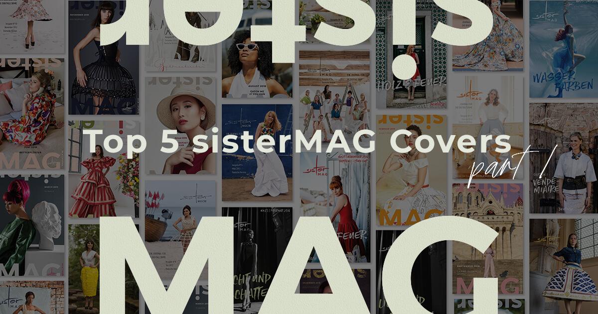 Top 5 sisterMAG cover - part 1 - sisterMAG