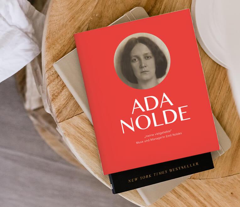 Rezension zu Ada Nolde »meine vielgeliebte« Muse und Managerin Emil Noldes