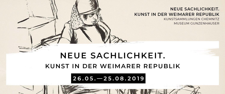 Zur Ausstellung »Neue Sachlichkeit. Kunst in der Weimarer Republik« in den Kunstsammlungen Chemnitz
