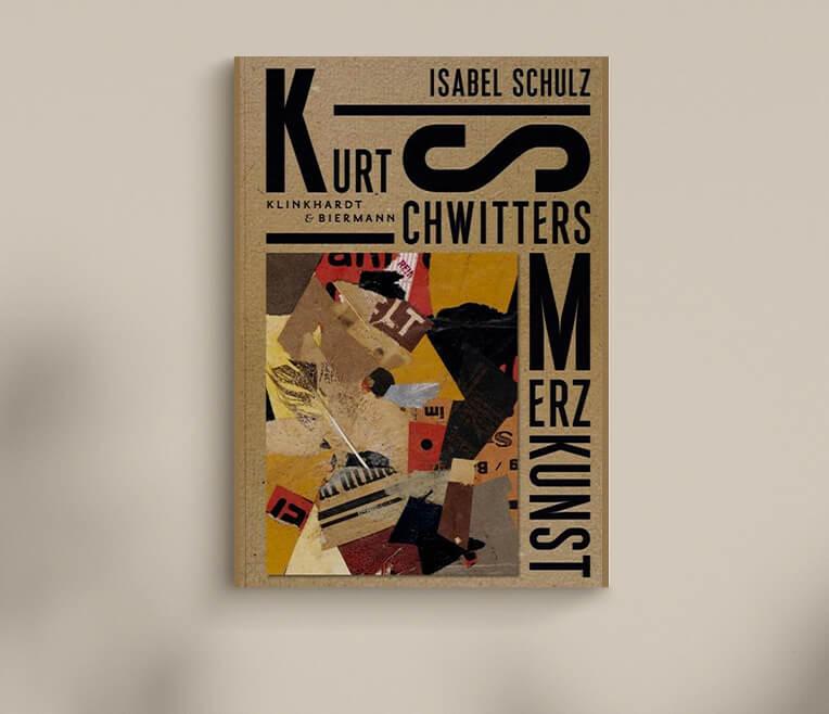 Rezension für das Buch »Kurt Schwitters – Merzkunst« von Isabel Schulz