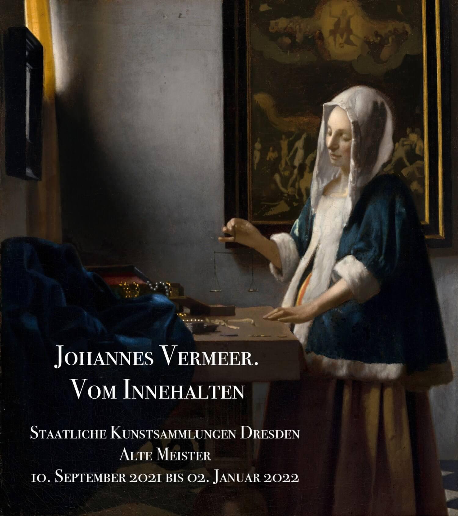 Johannes Vermeer in Dresden! Ein Glanzpunkt in der sächsischen Museumsgeschichte