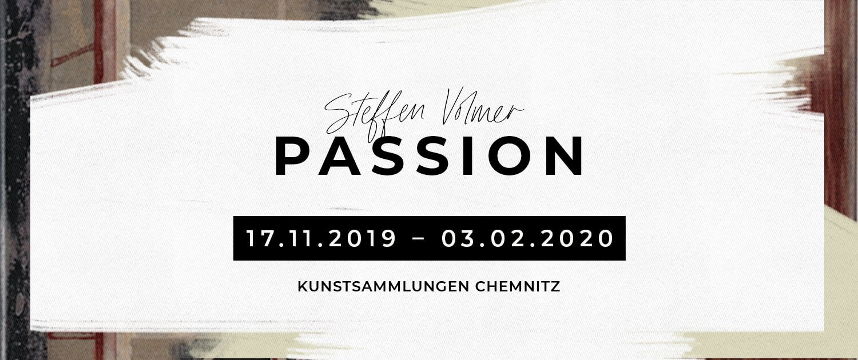 Zur Ausstellung »Passion« von Steffen Volmer in den Kunstsammlungen Chemnitz