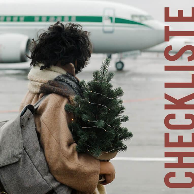 Für die festliche Saison: Checkliste Heimreise